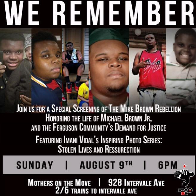 Join us this Sunday August 9th at 6pm in #TheSouthBronx we will be screening #TheMikeBrownRebellion at #MOM #RDACBX http://t.co/GB15W0T6TW