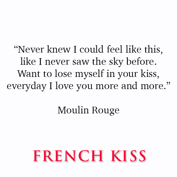 I want you french kiss