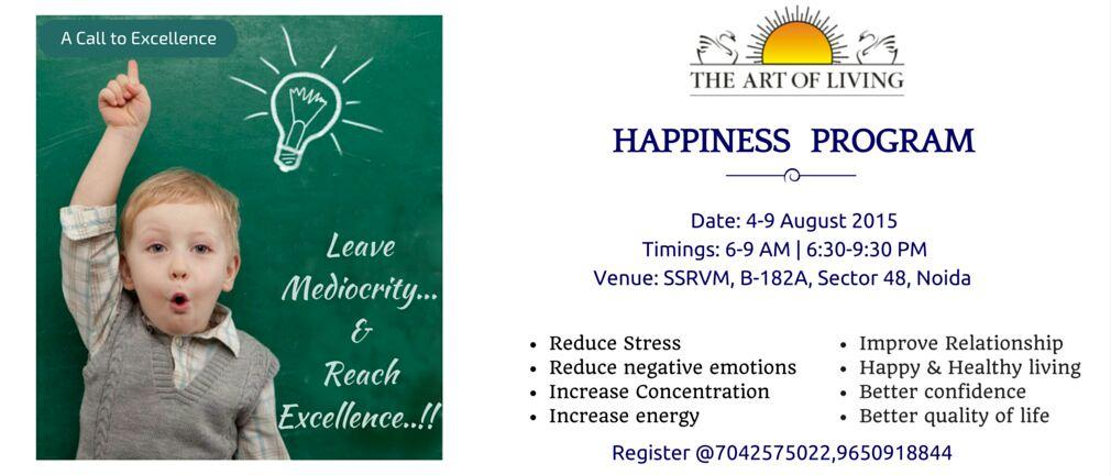 SSRVM Noida on Twitter   A call for  excellence  Join for  HappinessProgram  from 4th 9th Aug  NoidaTOK with  Lokeshjgd    kamlesh gupta  SSRVM Noida on Twitter   A call for  excellence  Join for  . Art Of Living Noida Timings. Home Design Ideas