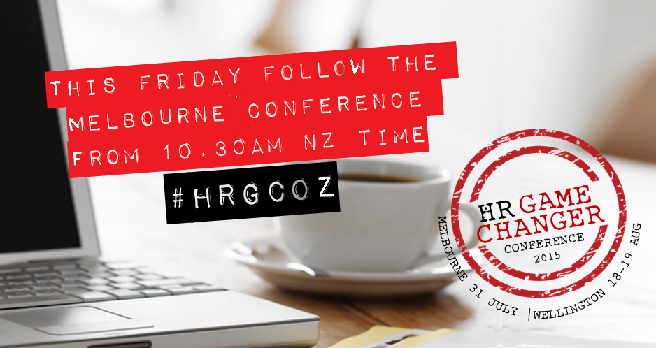 This Friday is the HR Game Changer Melbourne. We'll be using #hrgcoz if you want to join in from wherever you are! http://t.co/YnkJ1TBKyp