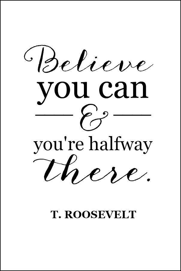 Believe you can and you're halfway there. http://t.co/H2EieEdfvn