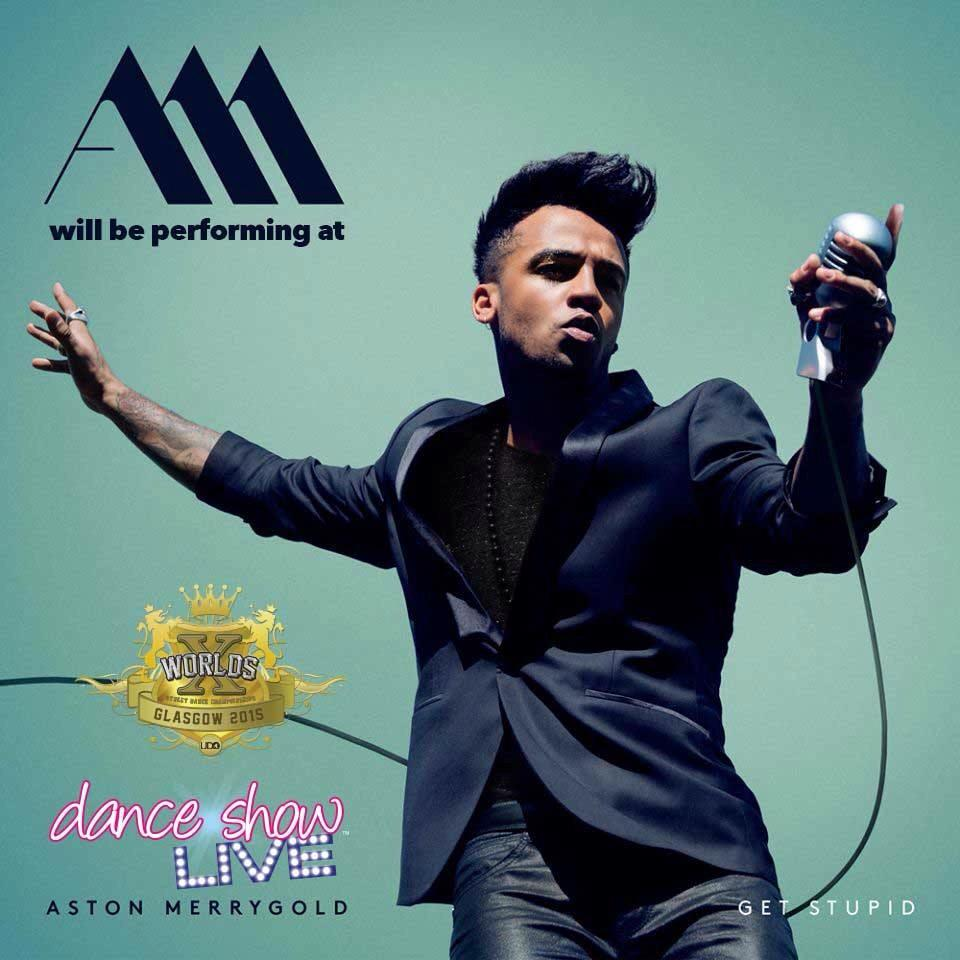 Looks who's performing at #WorldsX and @DanceShowLive !! #AM #InGlasgow @AstonMerrygold http://t.co/r1BHW0X7xu