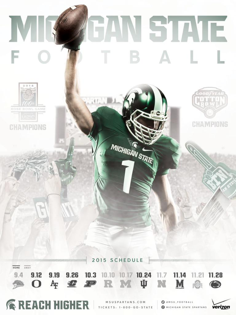 Michigan State Football On Twitter First Look 2015 Michigan State Football Poster Spartansreachhigher Http T Co 81qcl3cn2r