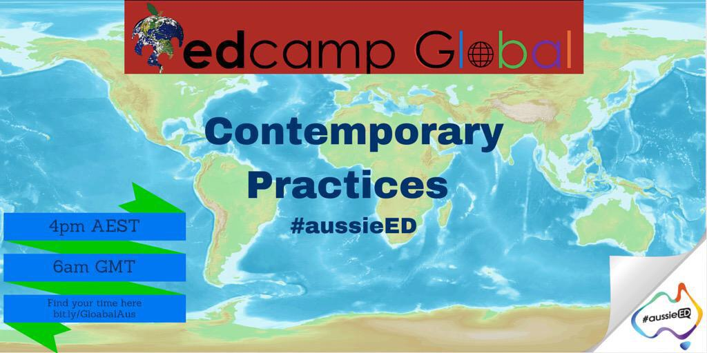 Calling all connected educators to join #aussieED leading the chat on Contemporary Practices #ECG2015 #edcampglobal http://t.co/IMcwWWurpe