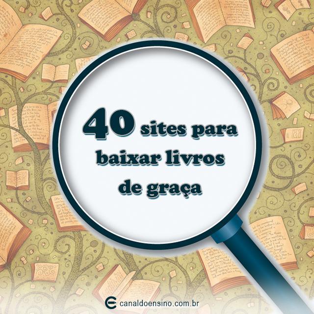 40 sites para baixar livros de graça #LivrosGratis http://t.co/0mWZ1PjFZo http://t.co/AuqHtgiK0R