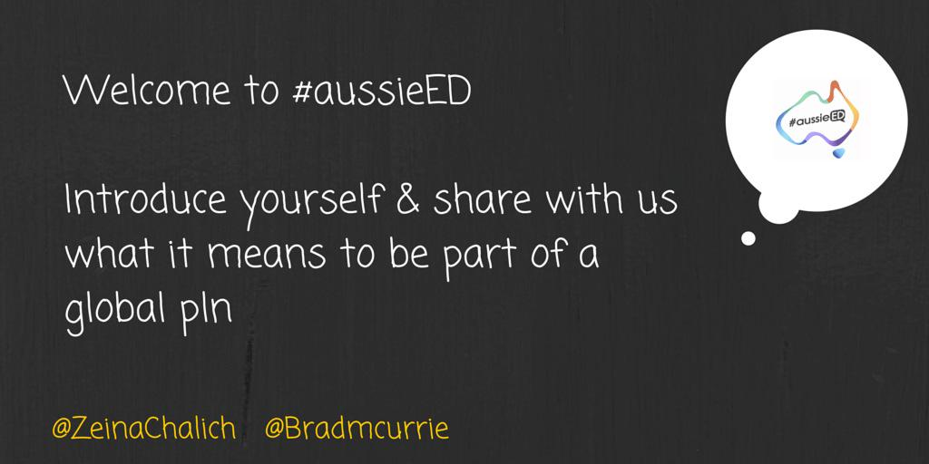 Welcome to #aussieED cohosting w special guest @bradmcurrie introduce yourself and ... 👇 http://t.co/yLFi9i9qBk
