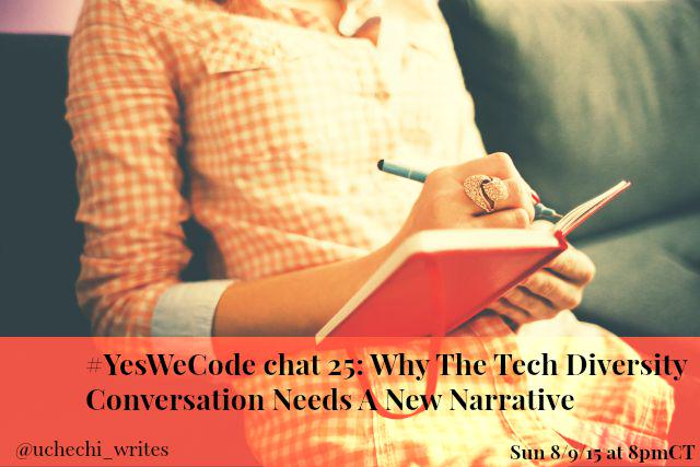 Thumbnail for #YesWeCode Chat 25: Does Tech Diversity Needs A New Narrative?