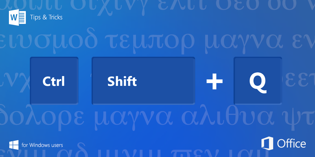 Microsoft Office On Twitter Ctrlshiftq Changes Text To The