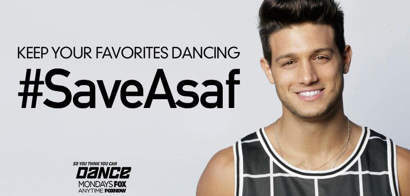 RT @DANCEonFOX: Tweet now to #SaveAsaf! #SYTYCDstreet #SYTYCD http://t.co/sySFOhJH9W