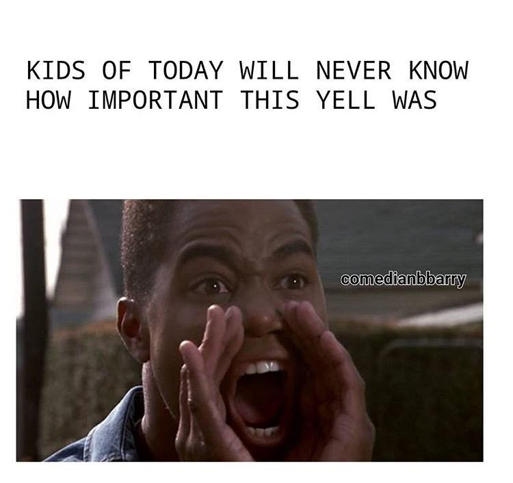 Kids of today will never know how important this yell was #boyzinthehood http://t.co/Wweb7AHG72