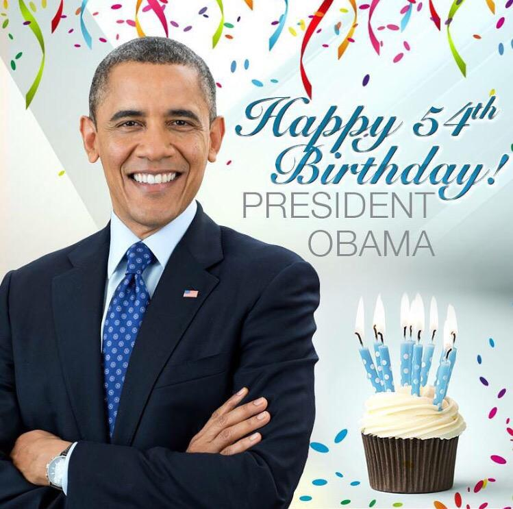 Dear President Barack Obama , Happy 54th Birthday