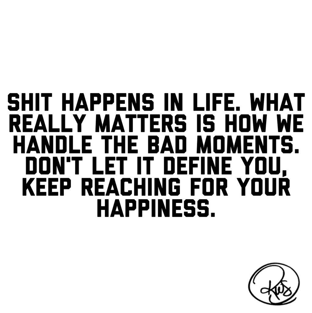 shit happens...how do you handle it?  Follow me on IG: https://t.co/TQuka85FJE http://t.co/3cMvMtp9aG