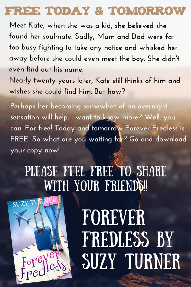 Light-hearted and fun #chicklit novel, Forever Fredless by @Suzy_Turner is #FREE 5/6 Aug http://t.co/D64N3pu8YS http://t.co/eb8zbsEAbb