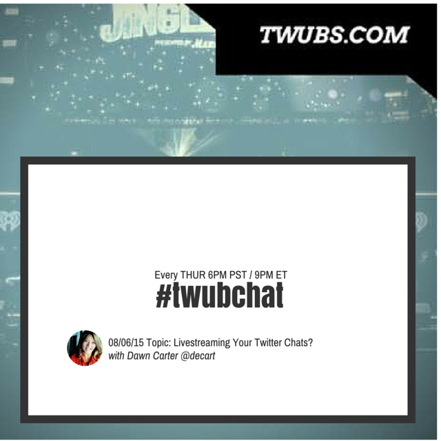 "Join us for #twubchat 8/6 THU 6pm PST ""Livestreaming Your Twitterchat?"" http://t.co/sqi0EcHQx9 http://t.co/YAB4b08mgB"