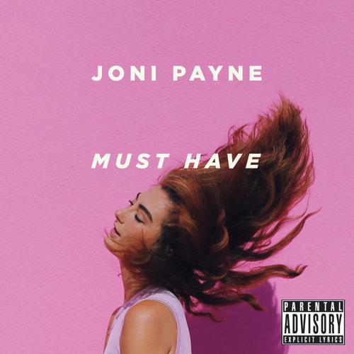 "Joni Payne ""Must Have"""