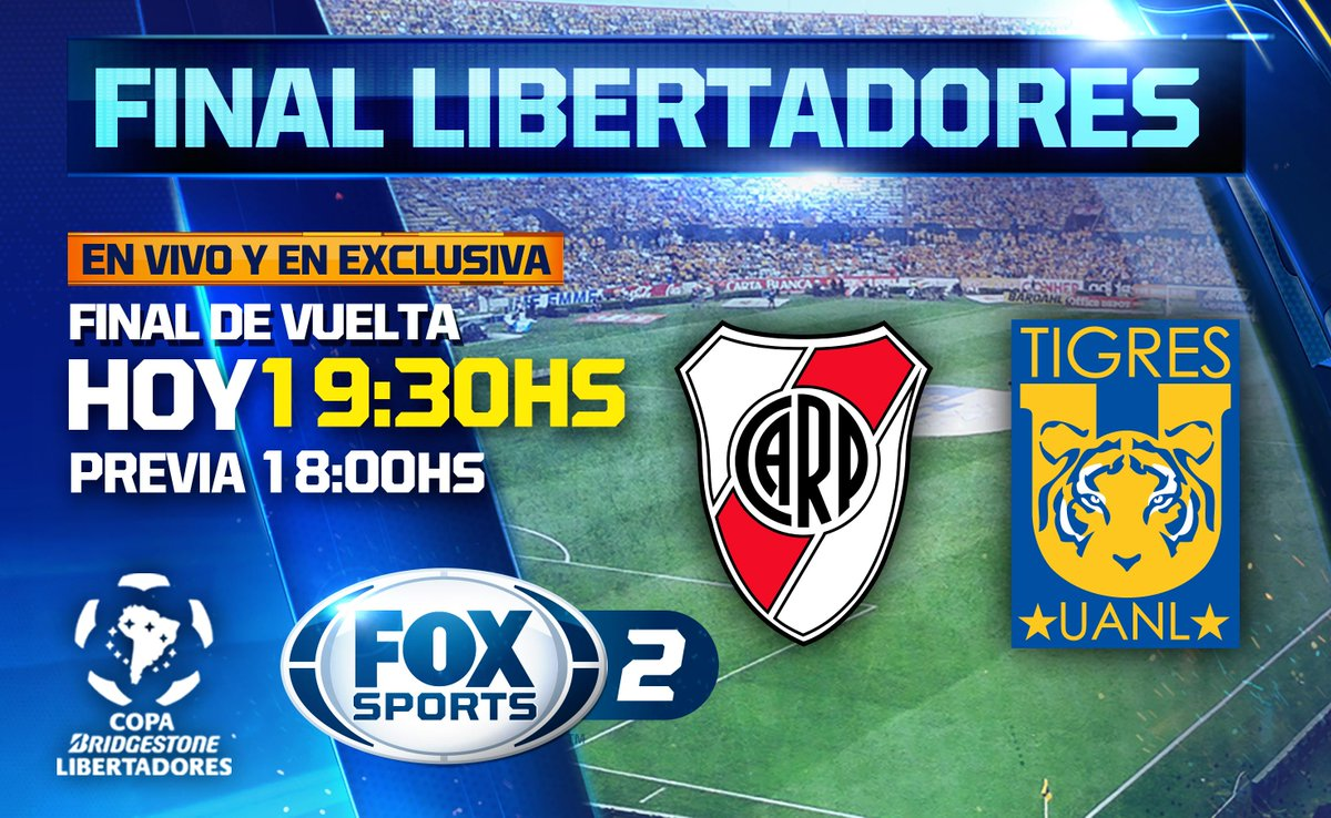 FINAL de la #CopaLibertadores: River Plate vs Tigres UANL. Hoy 8pm por @FOXSPORTS_norte. ¿A quién le van? http://t.co/VIh5SX7Njq