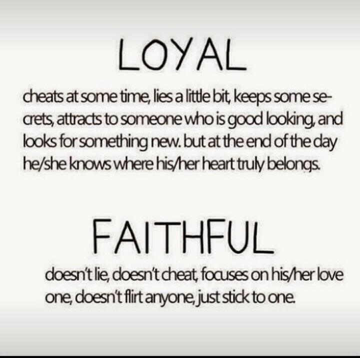 Mister Hugot On Twitter Loyal Vs Faithful Httptcom2ujx3arom