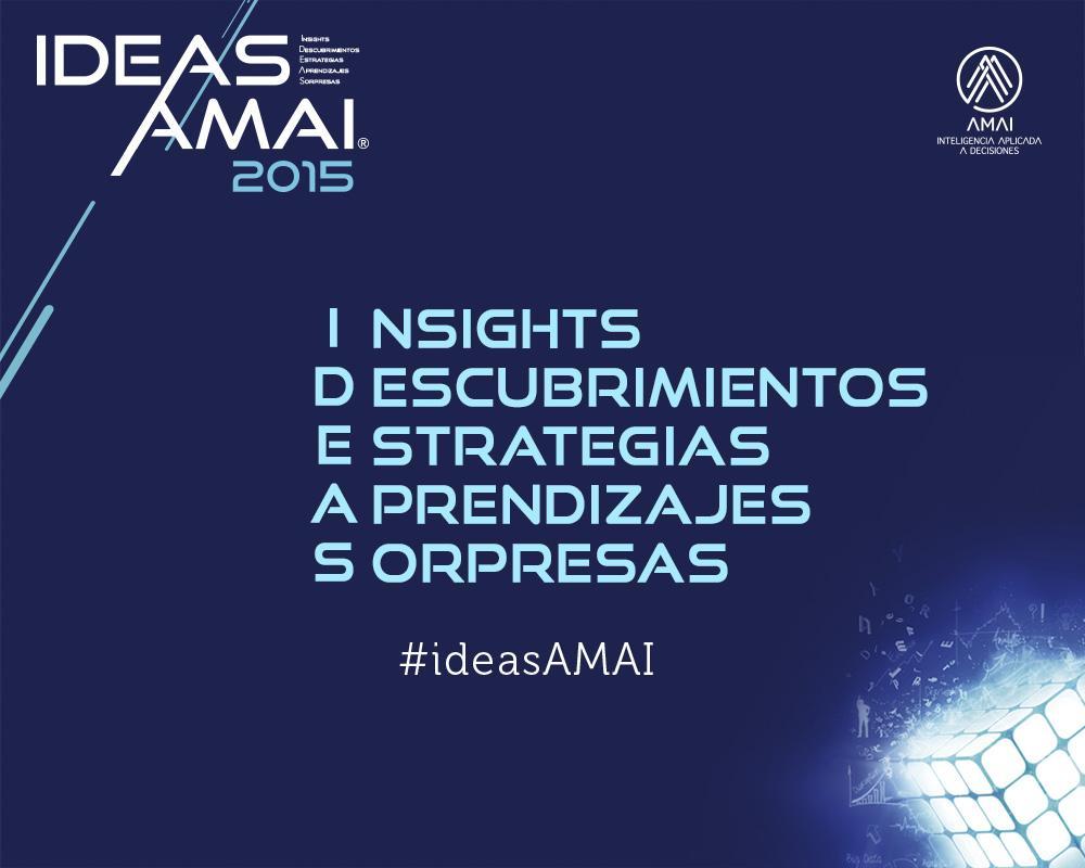 La Asociación Mexicana de Agencias de Investigación convoca a Ideas AMAI 2015.