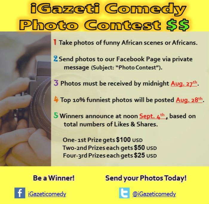 iGazeti Comedy Photo Contest: Share the joy and Win cash! Photo(s) must be ORIGINAL. Be a winner! http://t.co/J3LGNtT1hk