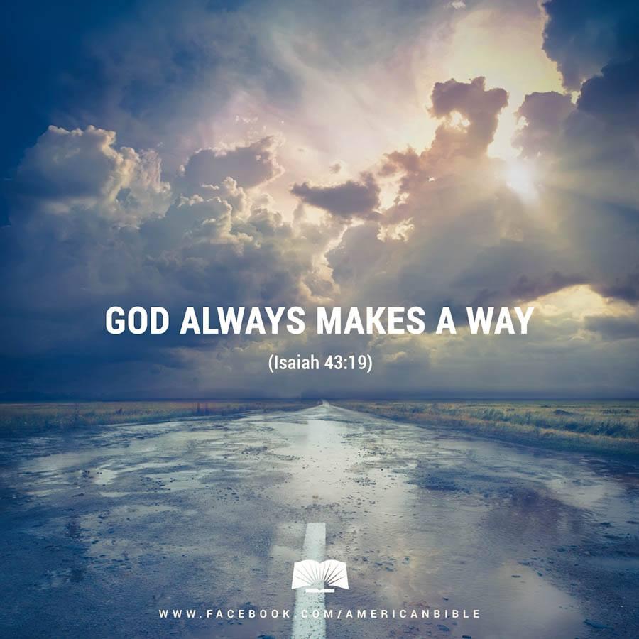 God makes a way. (Isaiah 43:19) http://t.co/G45CJvNl0v