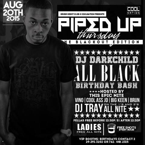 "#PipedUp Thursdays!! ""B-Day Party 4 DJ Darkchild"" #LadiesFreeAllNight Fellas Free 12:30 http://t.co/BdieXGHXZj 730"