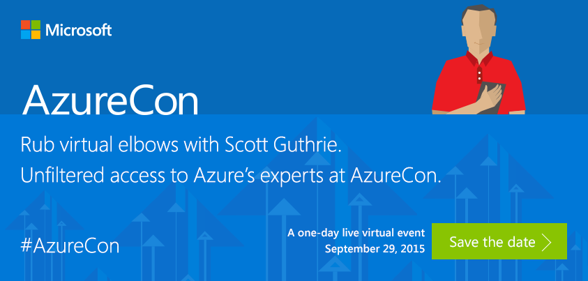 Just announced! #AzureCon 2015. Get cozy with your favorite #Azure gurus. Learn more: http://t.co/m1nkZgLtMW http://t.co/bSufCmQ86p