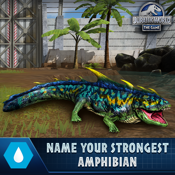 Jurassic World The Game On Twitter Rt Your Strongest Amphibians