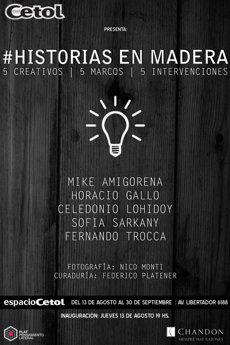 """este jueves inauguramos """"Historias en Madera"""" en espacioCetol con @Mik3amigorena @sofiasarkany @FernandoTrocca http://t.co/qFhpL6VFe9"""