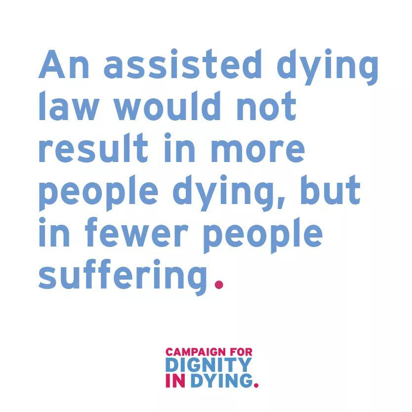 An assisted dying law would not result in more people dying, but in fewer people suffering. http://t.co/EFb7qKu8X5