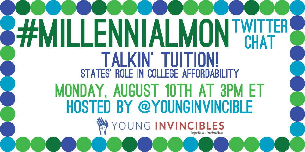 Less than 1 hr b4 #MillennialMon! College affordability is vital. We're talkin' #Tuition. Join the convo @ 3pm ET! http://t.co/5uvlwTVGlq