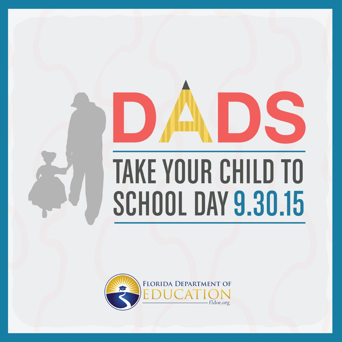 On Sept 30th we encourage our #FL fathers & male role models to join in #FLDadsAtSchoolDay! http://t.co/n5Lf6GfKKf http://t.co/y7RnELF4dx