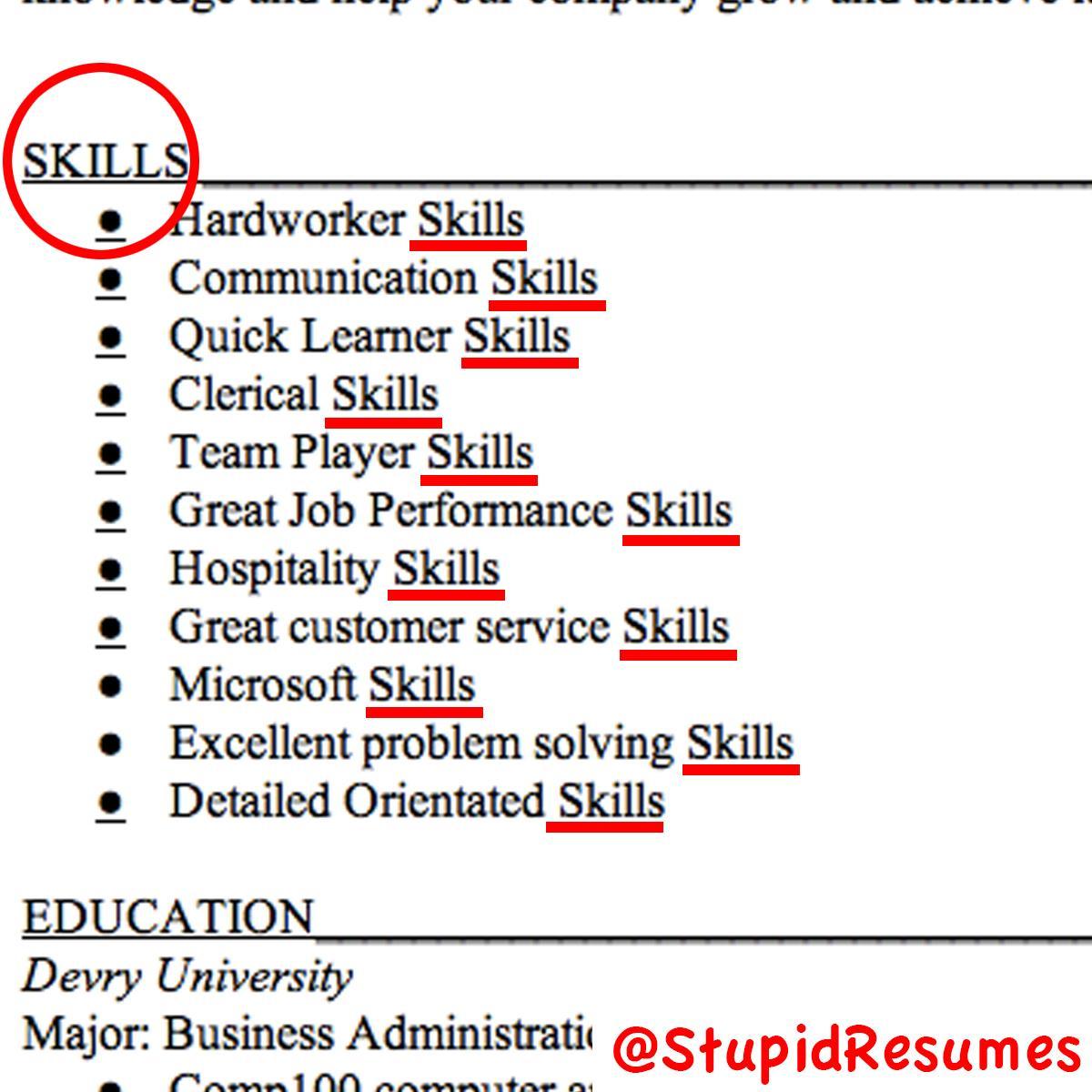 stupid resumes on we only hire people who have great stupid resumes on we only hire people who have great skills ya know like nunchuck skills bo hunting skills computer hacking skills