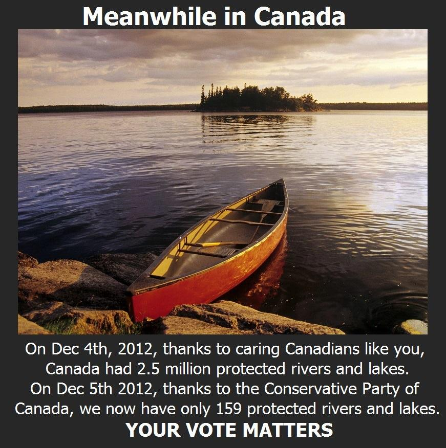 Thanks to the Harper and his neo-Cons, Canada went from 2.5 million protected lakes & rivers down to 159. #stopharper http://t.co/dHfFVZgOuL