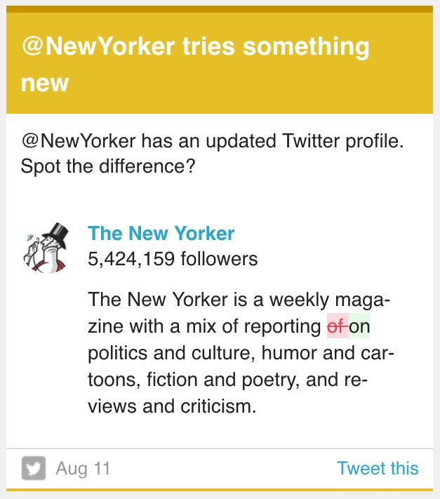Someone at the @NewYorker just made the most New Yorker correction to their Twitter bio. http://t.co/9YYbPa4fu6