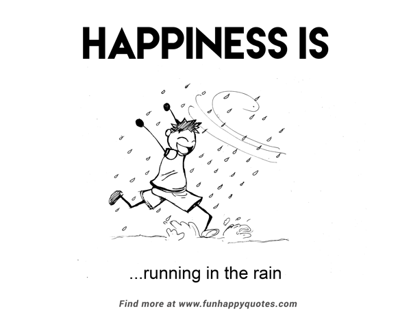 Fun Happy Quotes On Twitter Quote Happiness Is Running In The