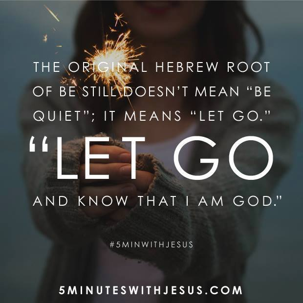 Faithgateway On Twitter Let Go And Know That I Am God