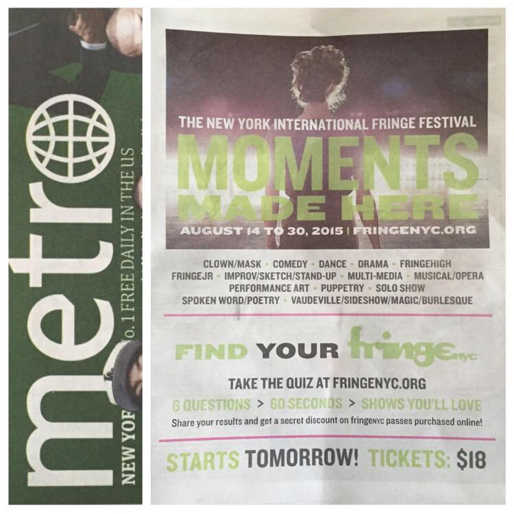 #FringeNYC starts tomorrow and @metronewyork has spoiled us with a Full Page Ad today!