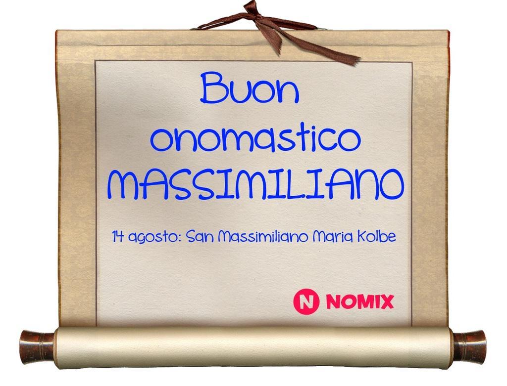 Nomix It On Twitter Buon Onomastico Massimiliano Ricorda Gli