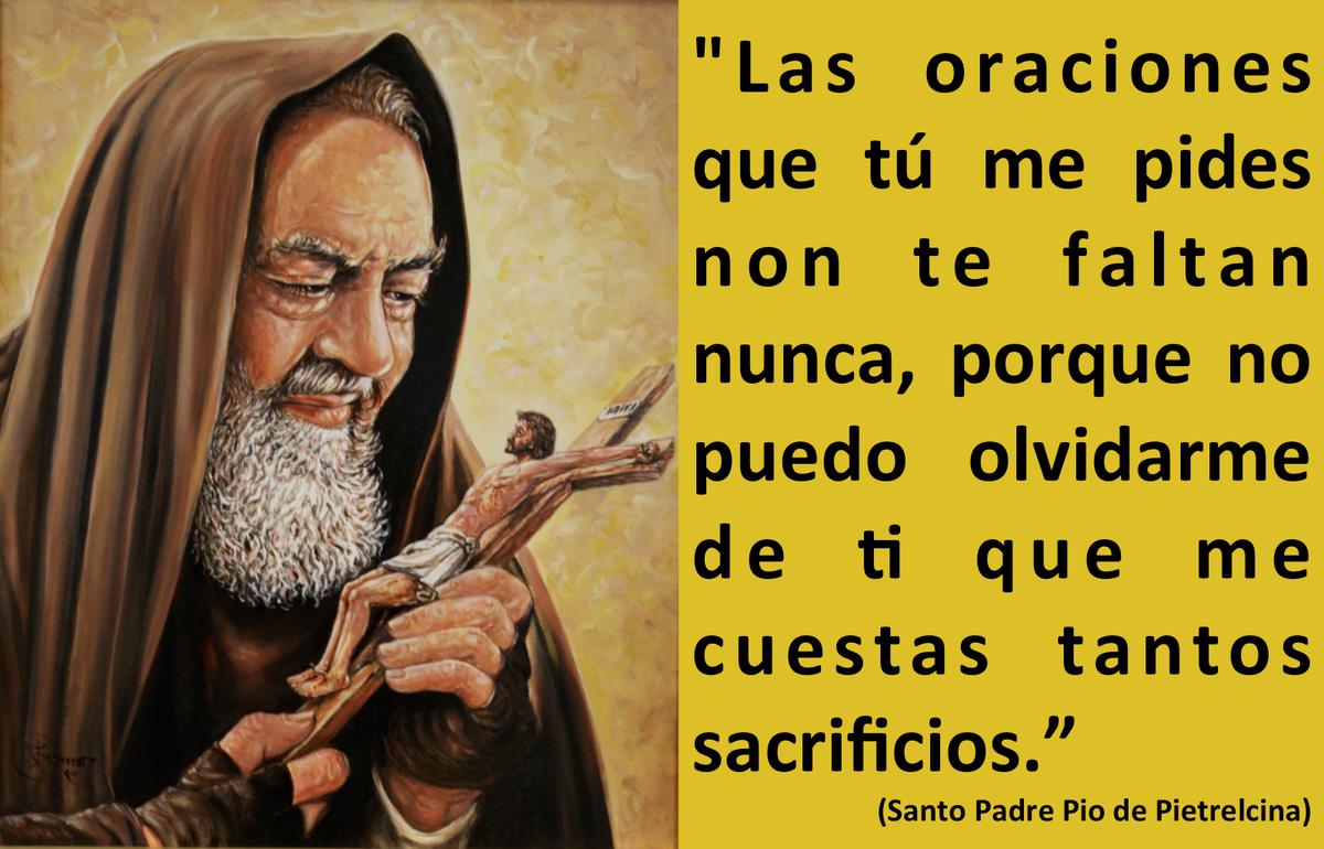 Maricela Gonzalez G On Twitter At Sanpadrepio Frases Del