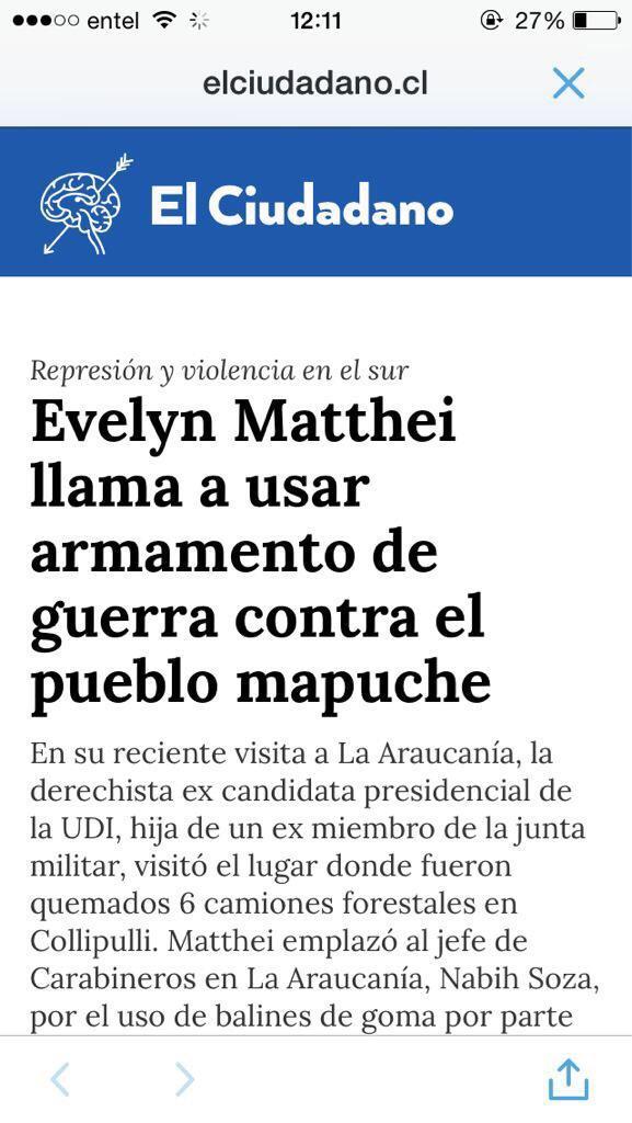 Y así con la señora Evelyn Matthei llamando a usar armas para repeler a los terroristas Mapuche. http://t.co/FjLOCnRc70