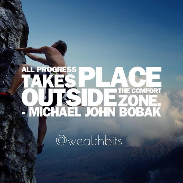 All progress takes place outside the comfort zone. via @DavidKWilliams http://t.co/W6wkcjD0SL #Change #BIZBoost http://t.co/g2y0IzHacI