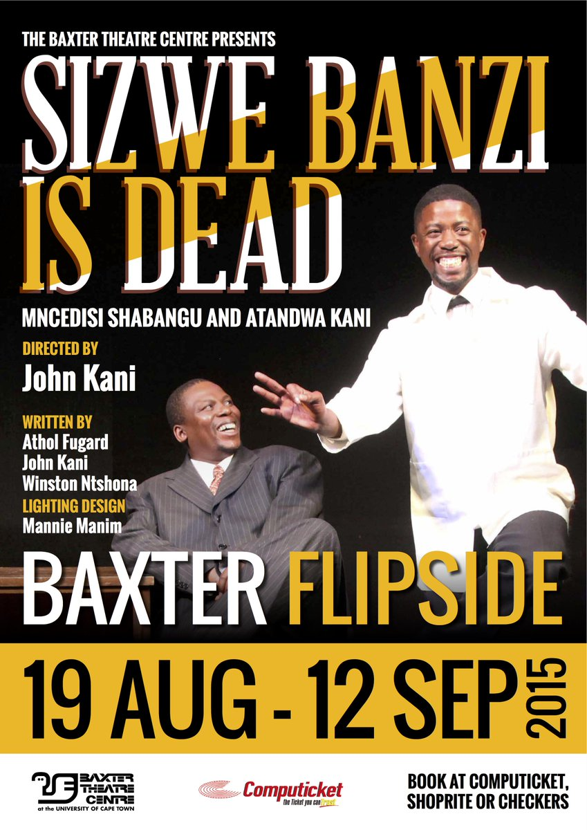 Are you ready for Sizwe Banzi is Dead? We are! It's starts this week, and runs until 12 September. #SizweBanzi http://t.co/bDgR1NXcHH