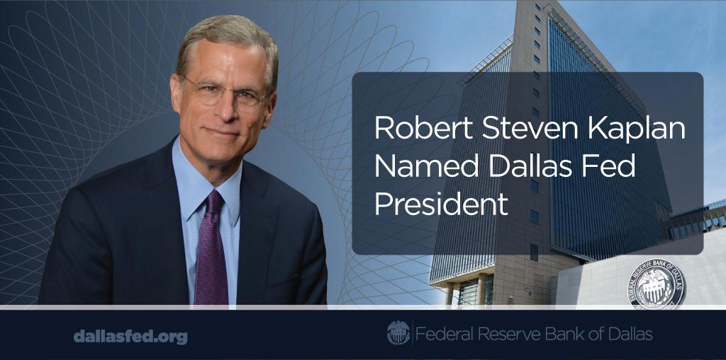 Robert Steven Kaplan named Dallas Fed President, effective Sept. 8. http://t.co/OUGGqNBqFa http://t.co/H8FCbzebKA
