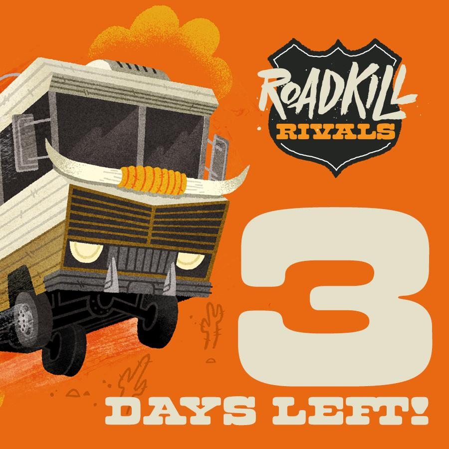 Only 3 days left on our @kickstarter for #RoadkillRivals! Can you help us hit our goal?! http://t.co/P2Xza4yzAU http://t.co/qFdzNvtRtB