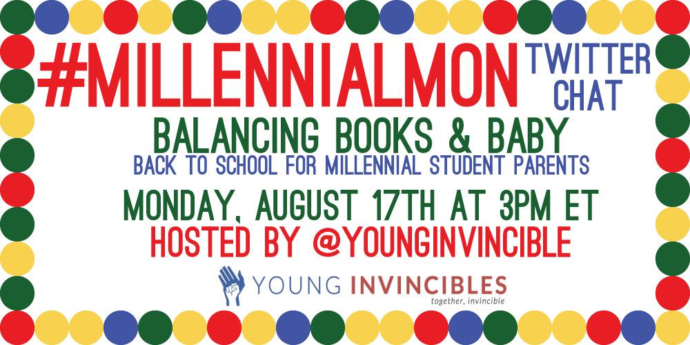 College can be a challenge, imagine balancing books and a baby. 📚&🚼 Join us 2day! @ 3PM ET for #MillennialMon http://t.co/b8nM8s56Js