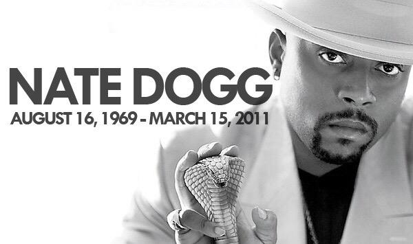 """It ain't a hit till Nate Dogg spit"" RIP to the one of the best to ever do it. Happy Born Day http://t.co/0BCvMwnSkW"