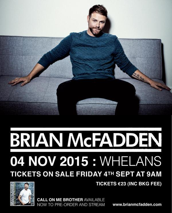 RT @mcd_productions: #ICYMI The wonderful @BrianMcFadden has announced a show in @whelanslive as well as new single! Tix on sale Friday! ht…