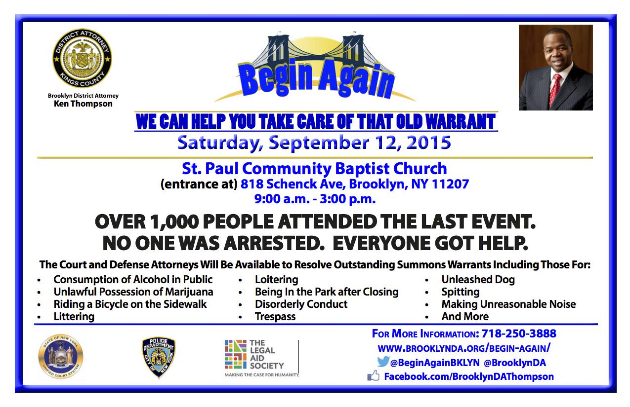 Save the date! Sept. 12  @brooklynda will be hosting the 2nd #BeginAgain event to clear up summons warrants in NYC. http://t.co/s85nPffW0n