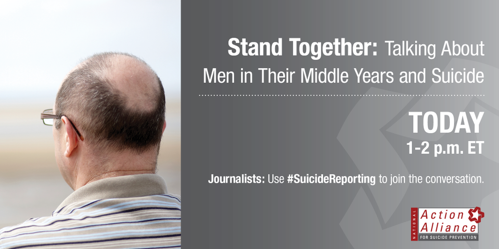 """""""Men in Their Middle Years and Suicide"""" expert panel and Q&A TODAY at 1 p.m. #SuicideReporting http://t.co/7IU725Mcr3 http://t.co/PP9SWSTdow"""