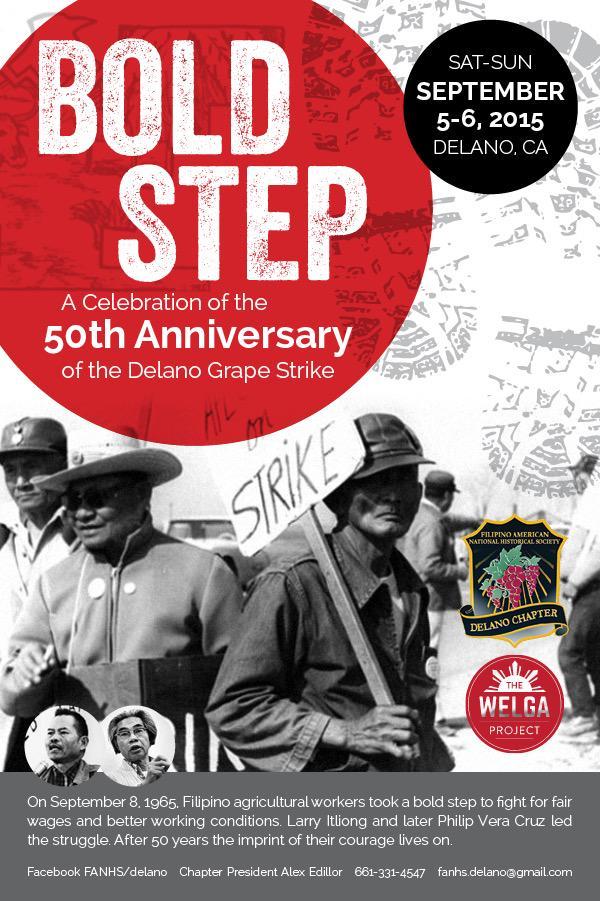 SAT-SUN 9/5-6: Bold Step: 50th Anniversary of the #Delano Grape Strike! Info @fanhs_national: http://t.co/55KOxYLdrd http://t.co/D4b15p31hh